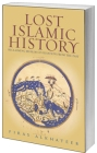 Lost Islamic History Book (Available now)