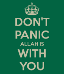 Don't panic Allah is with you - mobile device wallpaper