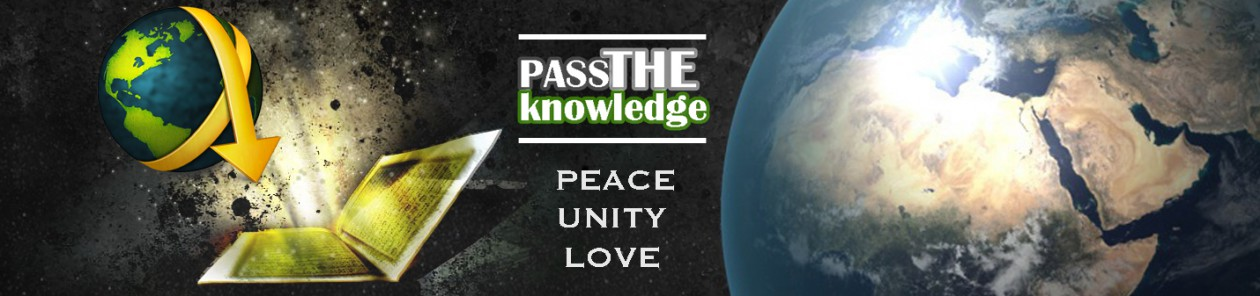PASS THE KNOWLEDGE (LIGHT & LIFE)